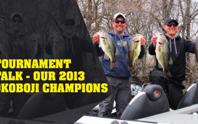 Tournament Talk – Our 2013 Okoboji Champions
